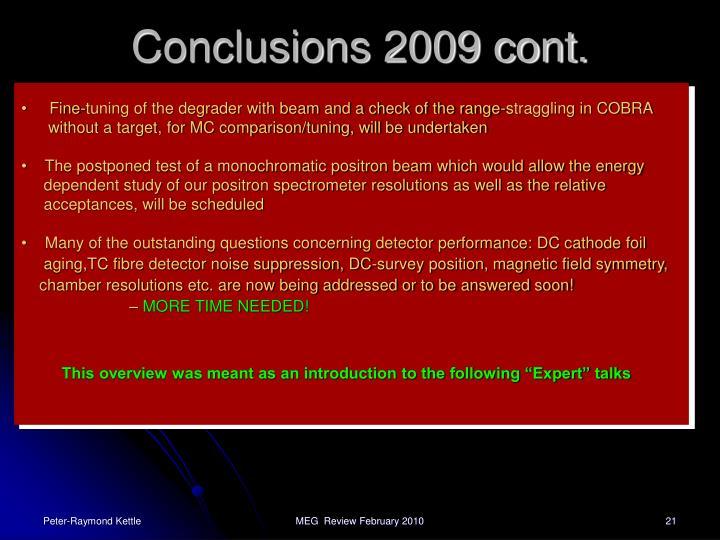 Conclusions 2009 cont.