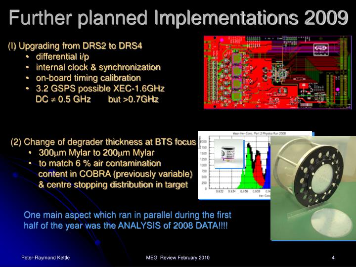 Further planned Implementations 2009