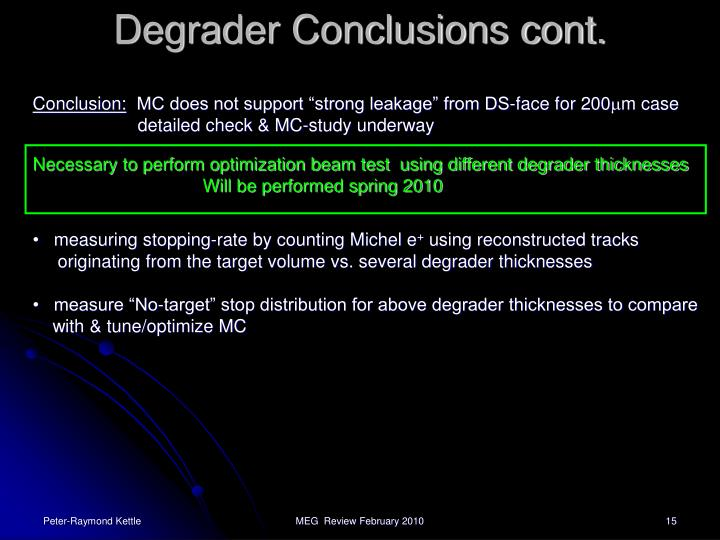 Degrader Conclusions cont.