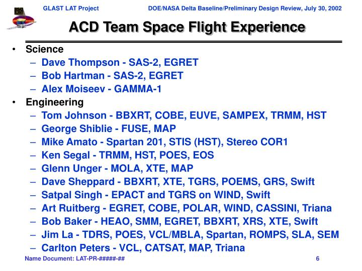 ACD Team Space Flight Experience