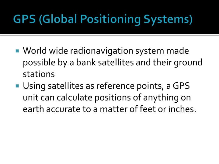 GPS (Global Positioning Systems)