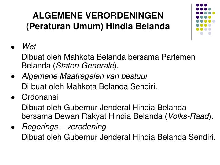 ALGEMENE VERORDENINGEN (Peraturan Umum) Hindia Belanda
