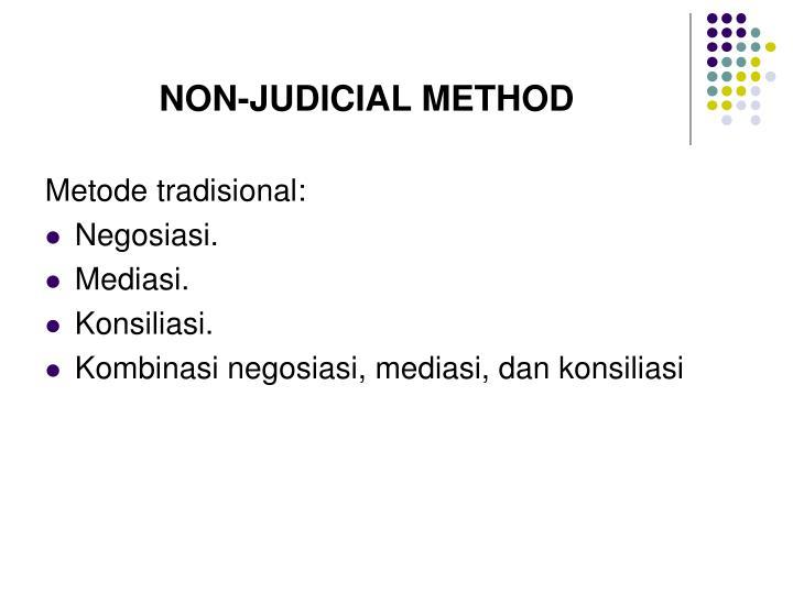 NON-JUDICIAL METHOD