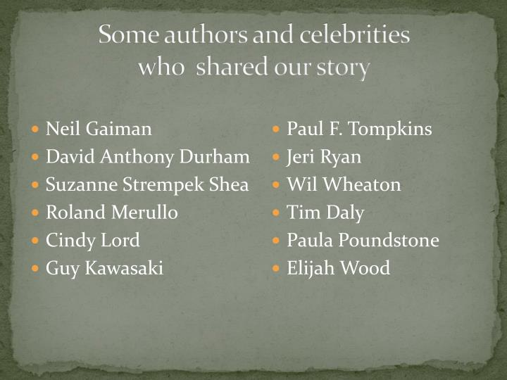 Some authors and celebrities