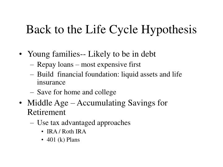 Back to the Life Cycle Hypothesis