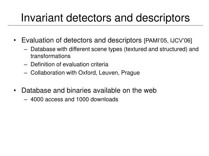 Invariant detectors and descriptors