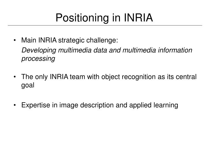 Positioning in INRIA