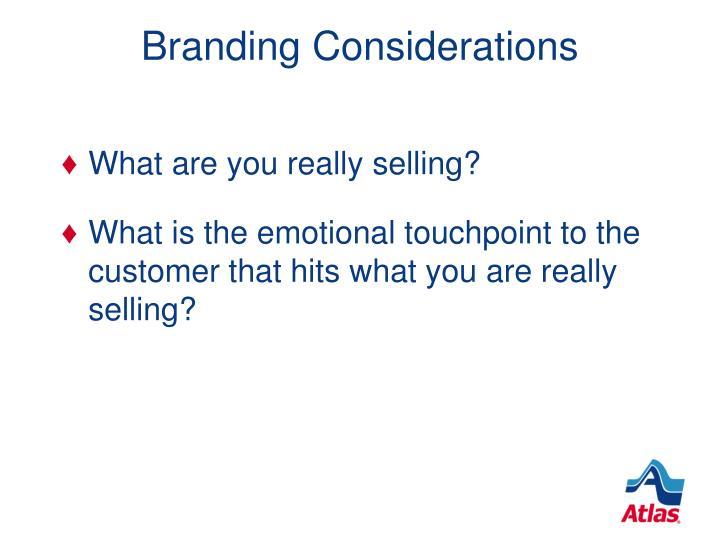 Branding Considerations