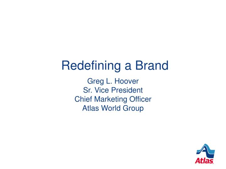 Redefining a brand