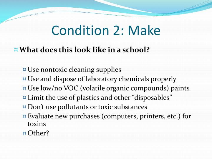 Condition 2: Make