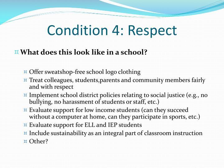 Condition 4: Respect