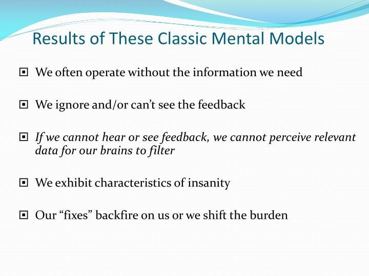Results of These Classic Mental Models