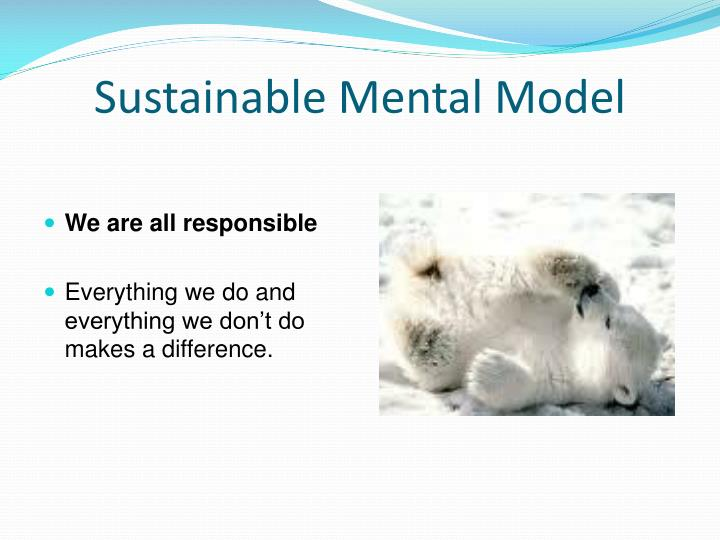 Sustainable Mental Model