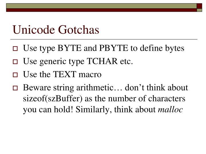 Unicode Gotchas