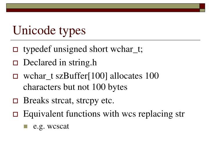Unicode types