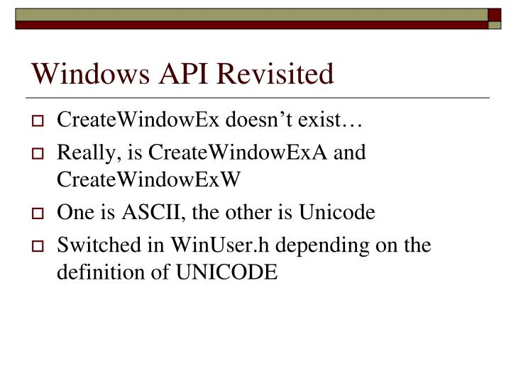 Windows API Revisited