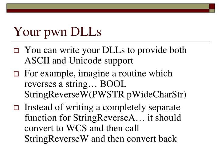 Your pwn DLLs