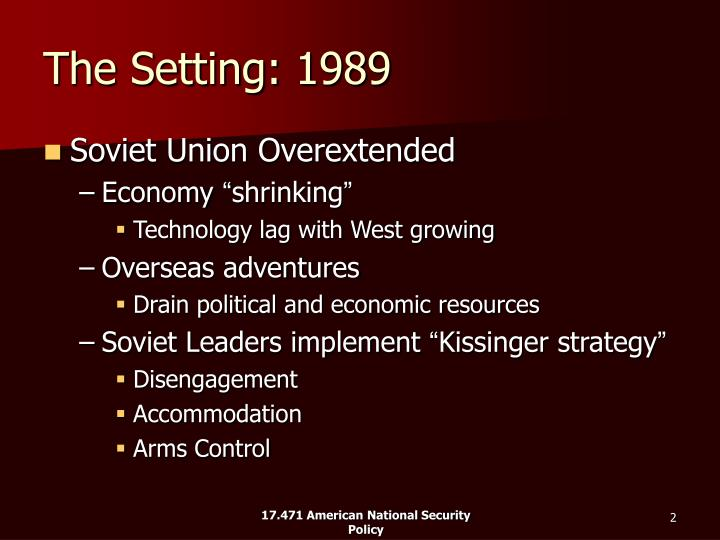 The Setting: 1989