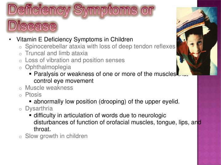 Vitamin E Deficiency Symptoms in Children