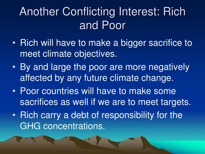 Another Conflicting Interest: Rich and Poor