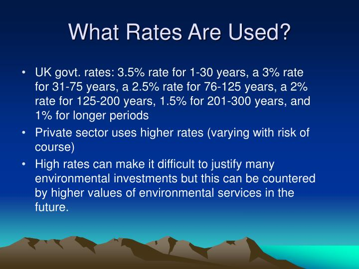 What Rates Are Used?