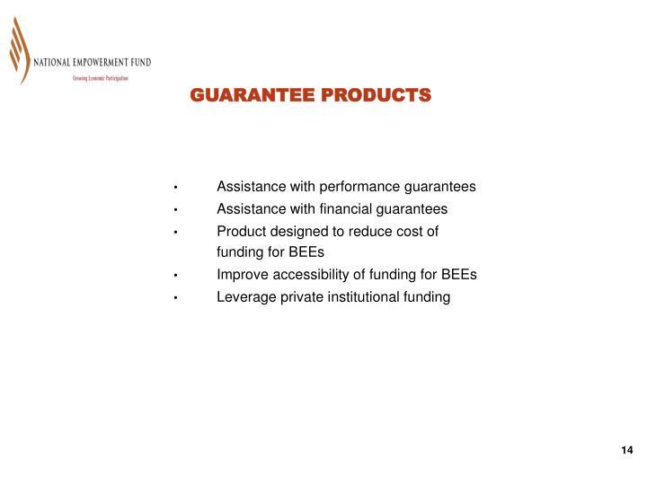 GUARANTEE PRODUCTS
