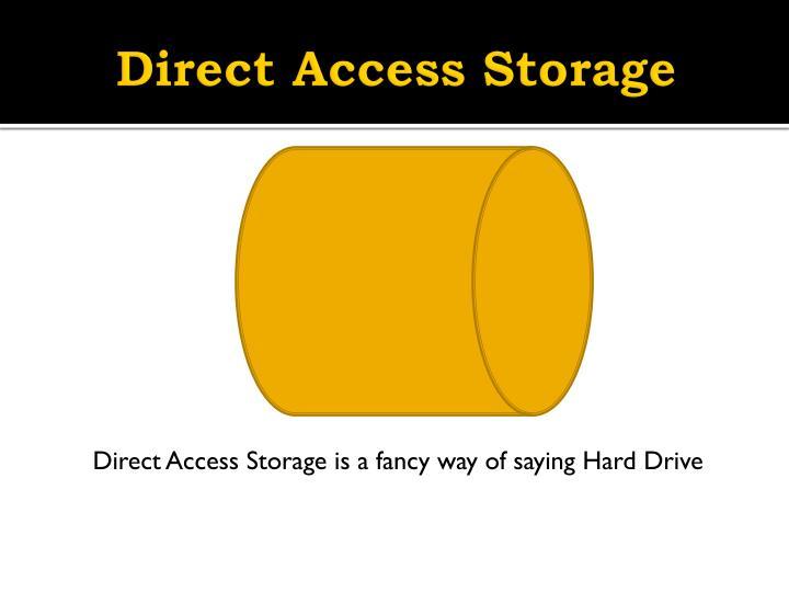 Direct Access Storage