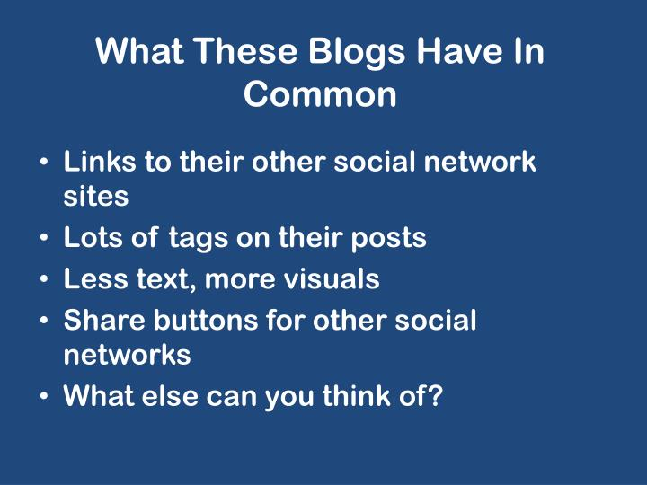 What These Blogs Have In Common