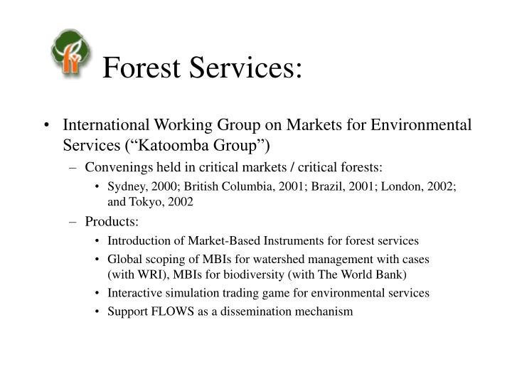 Forest Services: