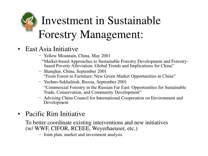 Investment in Sustainable Forestry Management: