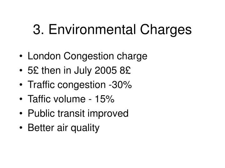 3. Environmental Charges