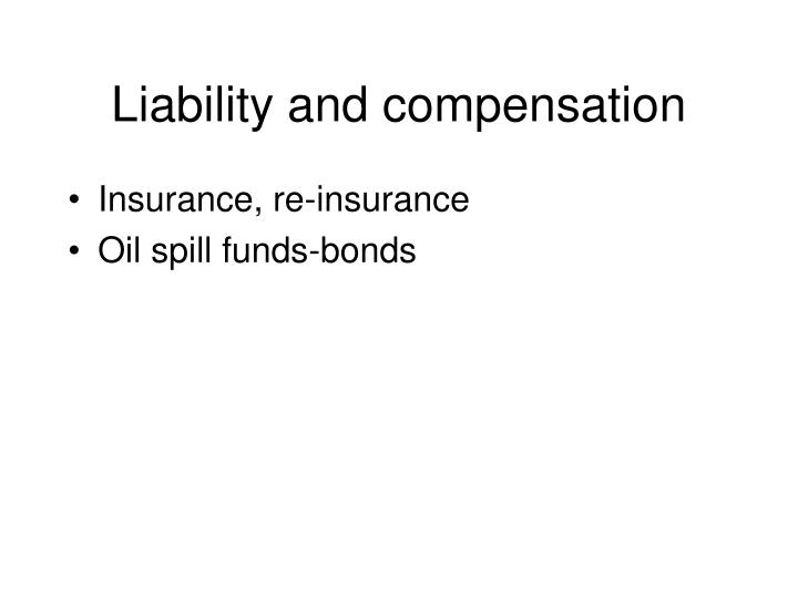 Liability and compensation