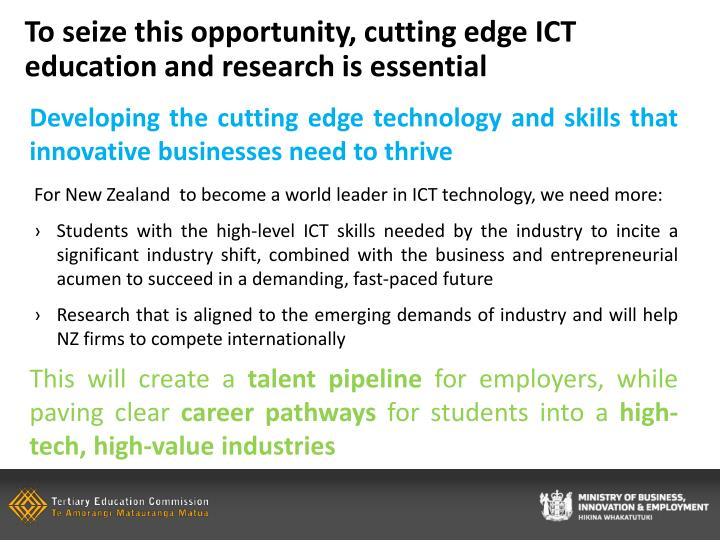 To seize this opportunity, cutting edge ICT education and research is essential