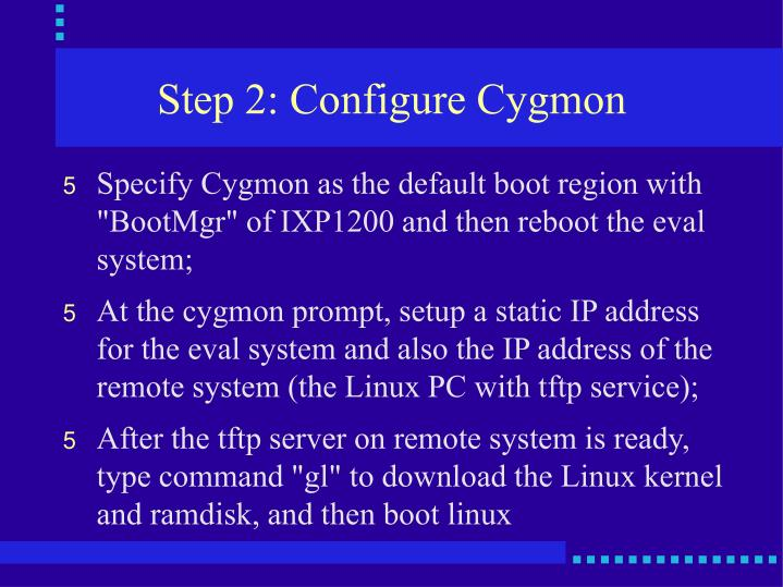 Step 2: Configure Cygmon