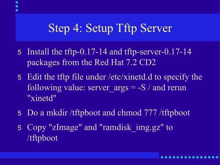 Step 4: Setup Tftp Server
