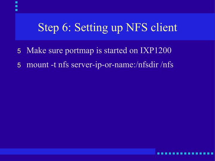 Step 6: Setting up NFS client