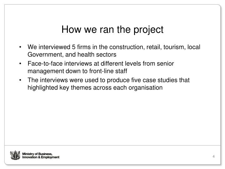 How we ran the project