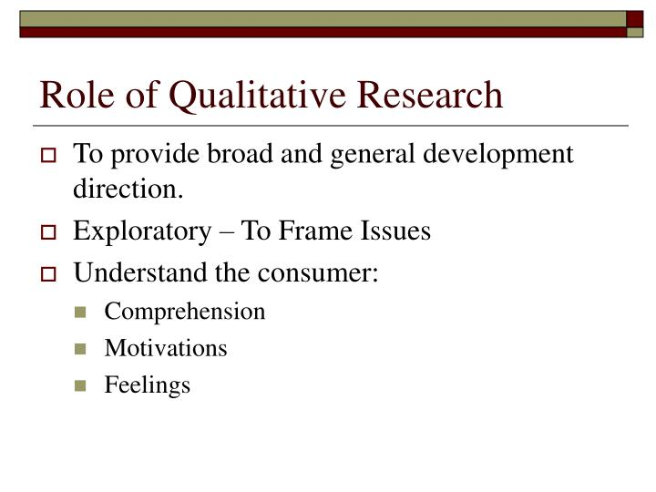 Role of Qualitative Research