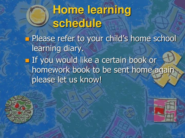 Home learning schedule