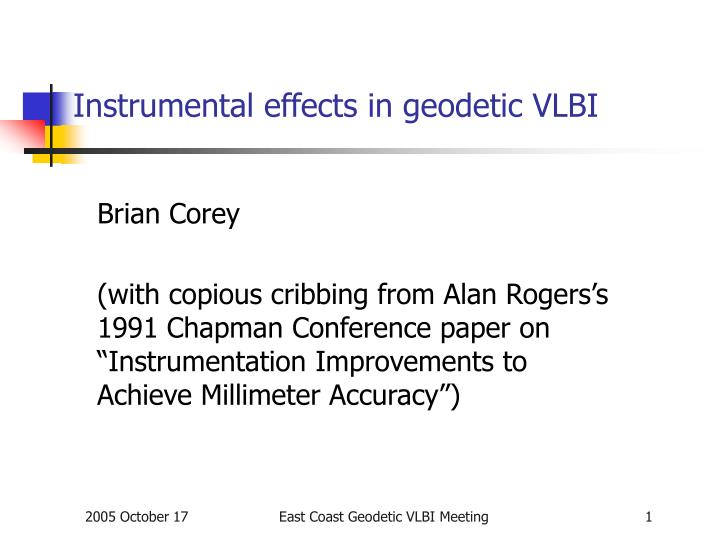 Instrumental effects in geodetic vlbi