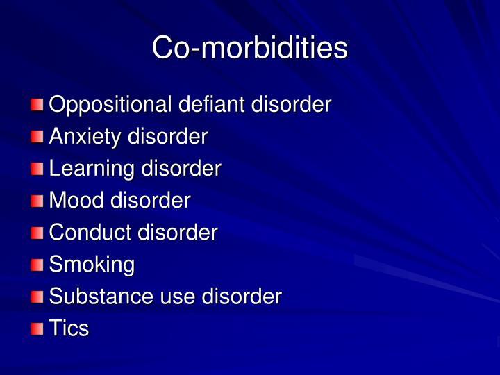 Co-morbidities
