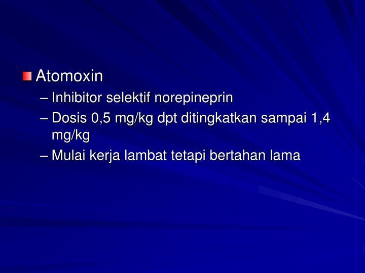 Atomoxin