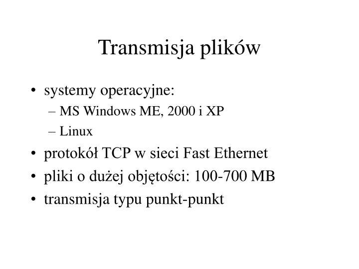 Transmisja plików