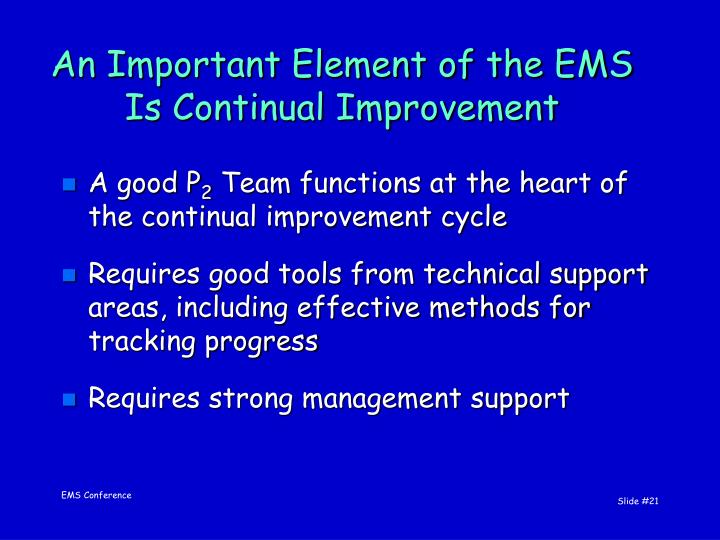 An Important Element of the EMS