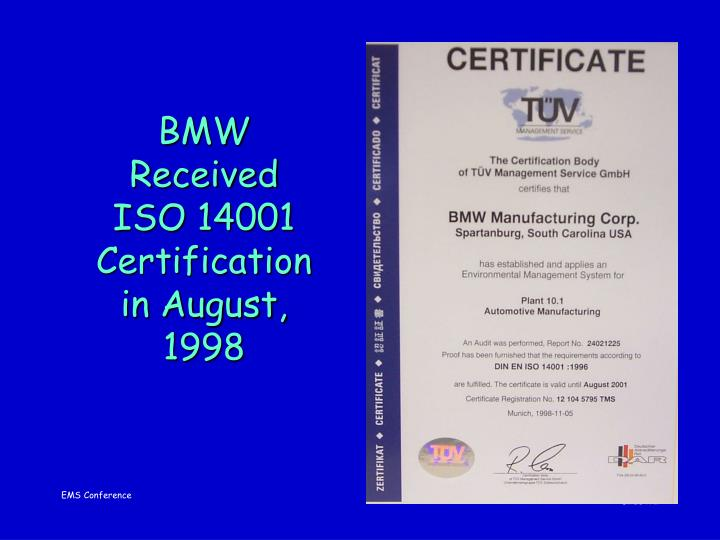 BMW Received ISO 14001 Certification in August, 1998