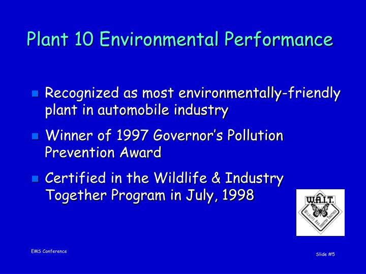 Plant 10 Environmental Performance