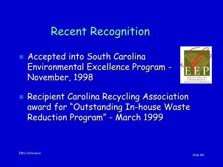 Recent Recognition
