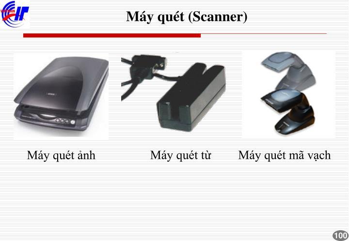 Máy quét (Scanner)