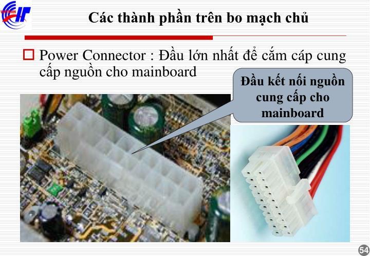 Đầu kết nối nguồn cung cấp cho mainboard