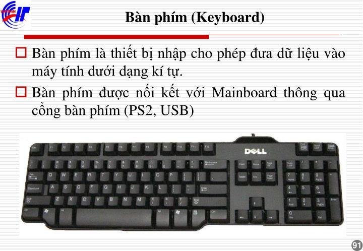 Bàn phím (Keyboard)